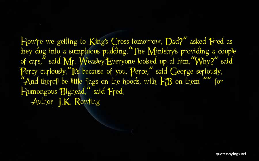 Be A King Quotes By J.K. Rowling