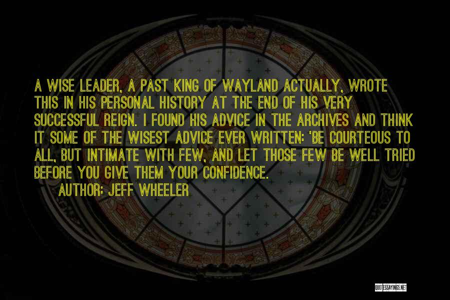 Be A King Quotes By Jeff Wheeler