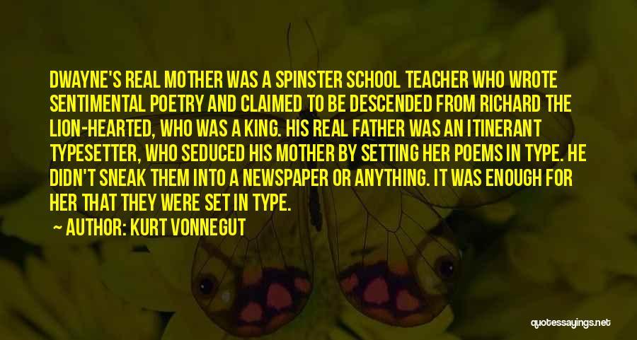 Be A King Quotes By Kurt Vonnegut