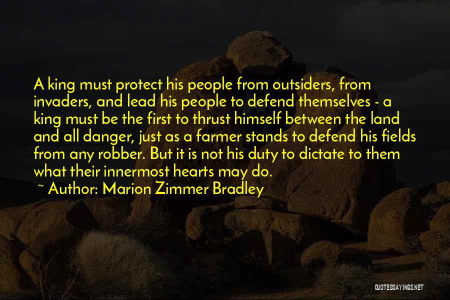 Be A King Quotes By Marion Zimmer Bradley