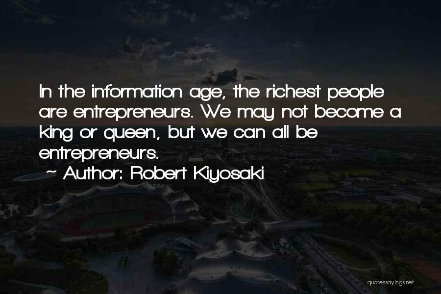 Be A King Quotes By Robert Kiyosaki
