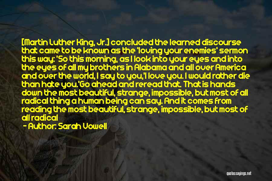 Be A King Quotes By Sarah Vowell