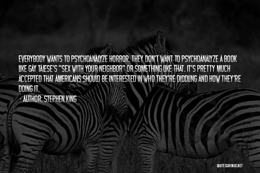 Be A King Quotes By Stephen King