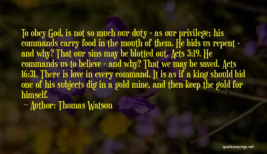 Be A King Quotes By Thomas Watson