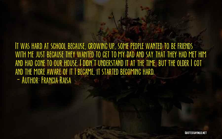 Be Aware Of Friends Quotes By Francia Raisa