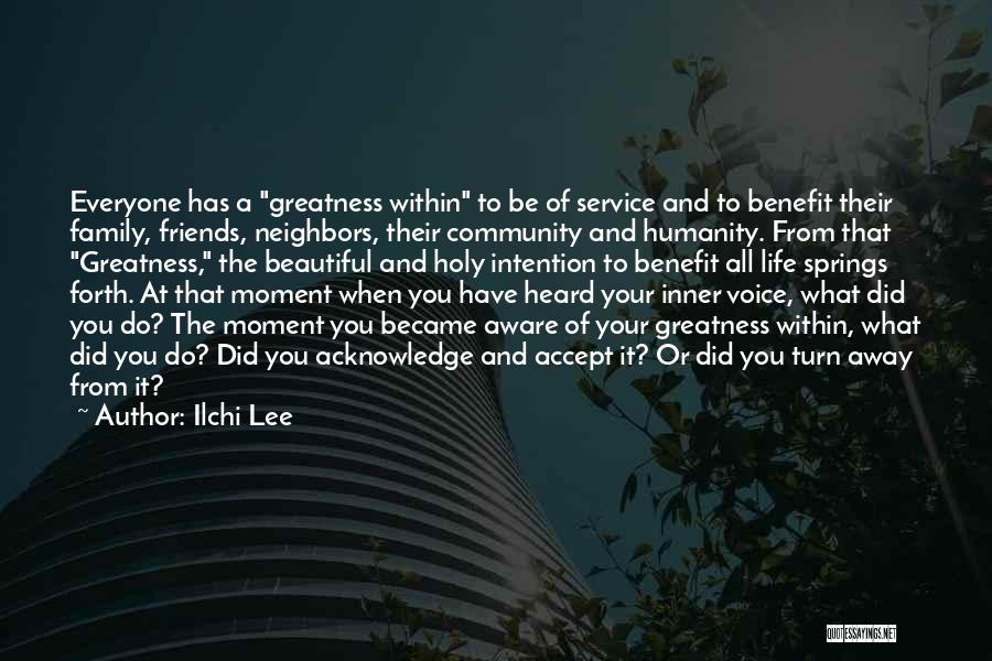 Be Aware Of Friends Quotes By Ilchi Lee