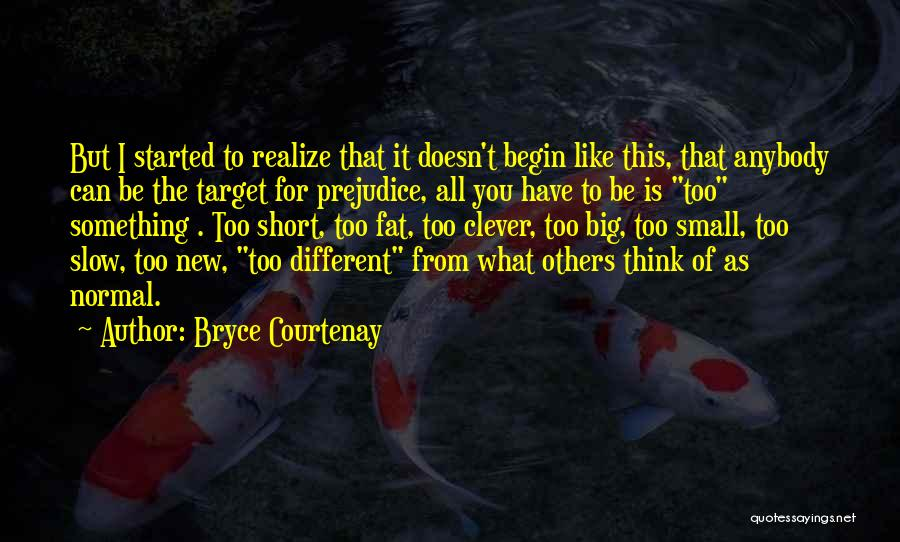Be Different Short Quotes By Bryce Courtenay