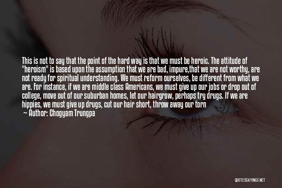 Be Different Short Quotes By Chogyam Trungpa
