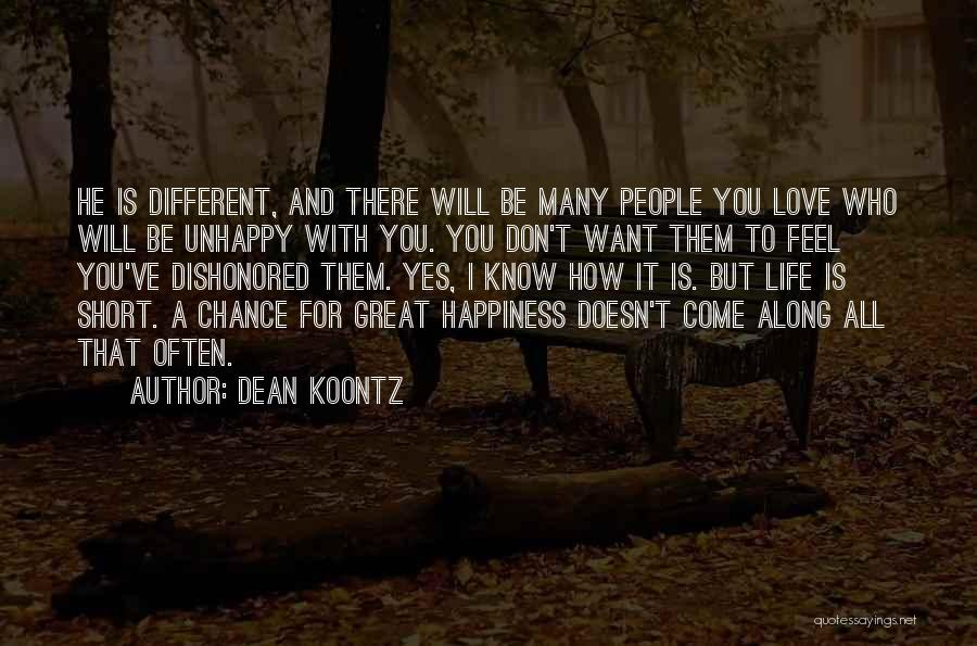 Be Different Short Quotes By Dean Koontz