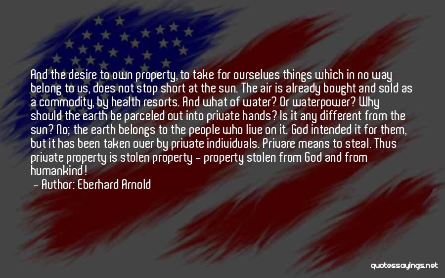 Be Different Short Quotes By Eberhard Arnold