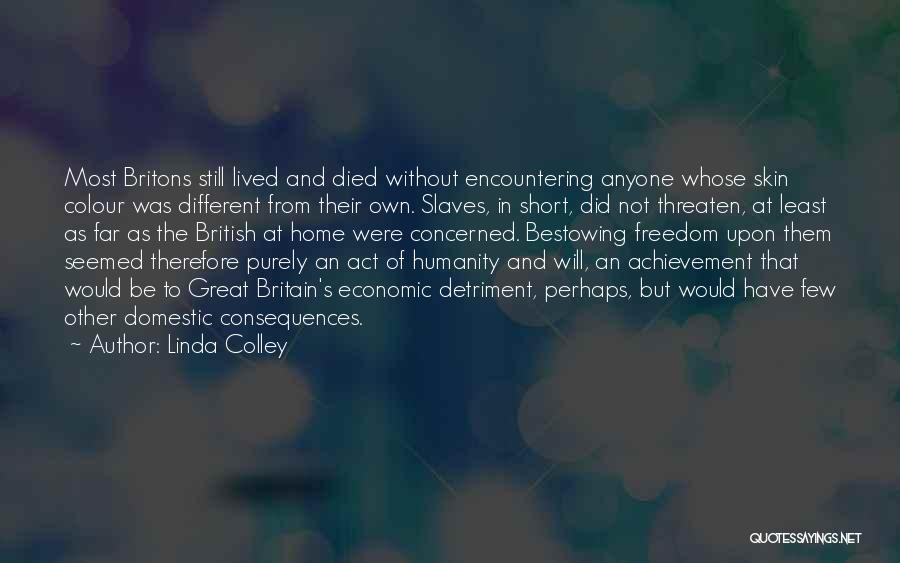 Be Different Short Quotes By Linda Colley
