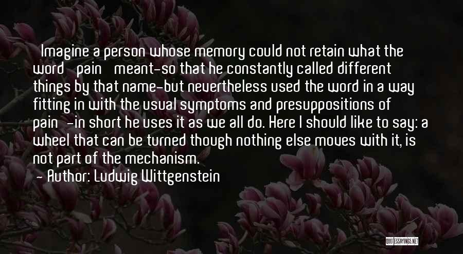 Be Different Short Quotes By Ludwig Wittgenstein