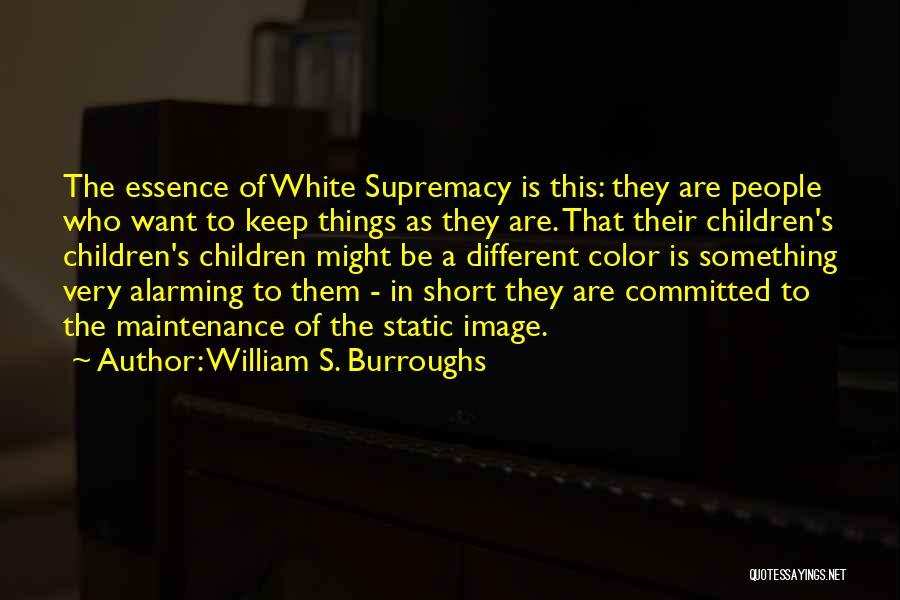 Be Different Short Quotes By William S. Burroughs