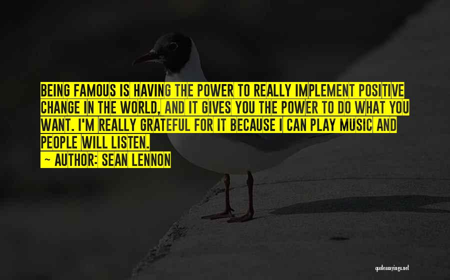 Be Grateful Famous Quotes By Sean Lennon