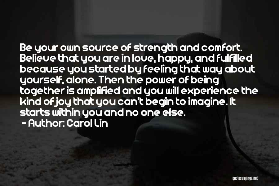 Be Happy Alone Quotes By Carol Lin