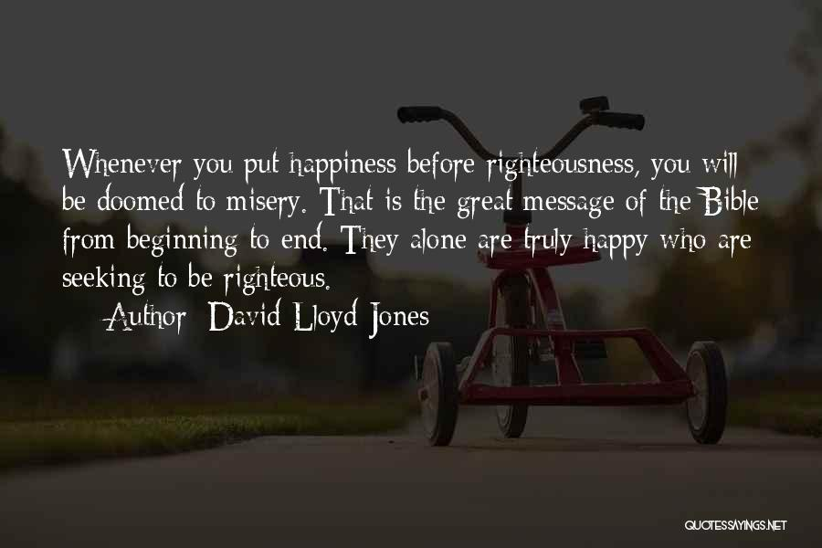 Be Happy Alone Quotes By David Lloyd-Jones