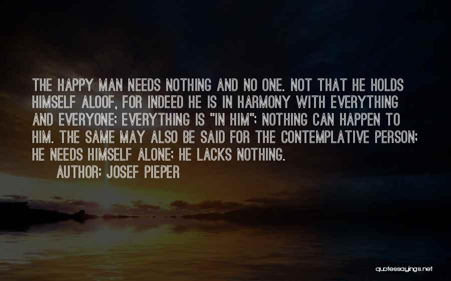 Be Happy Alone Quotes By Josef Pieper