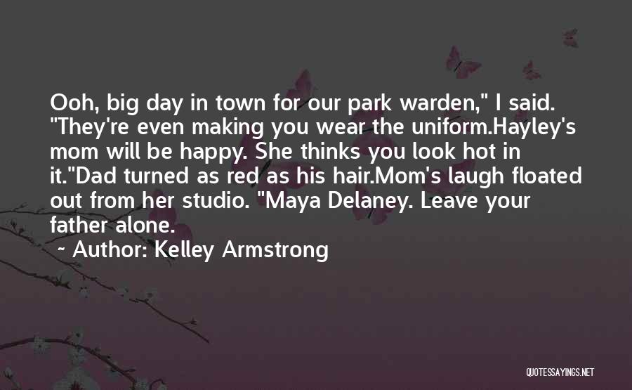Be Happy Alone Quotes By Kelley Armstrong