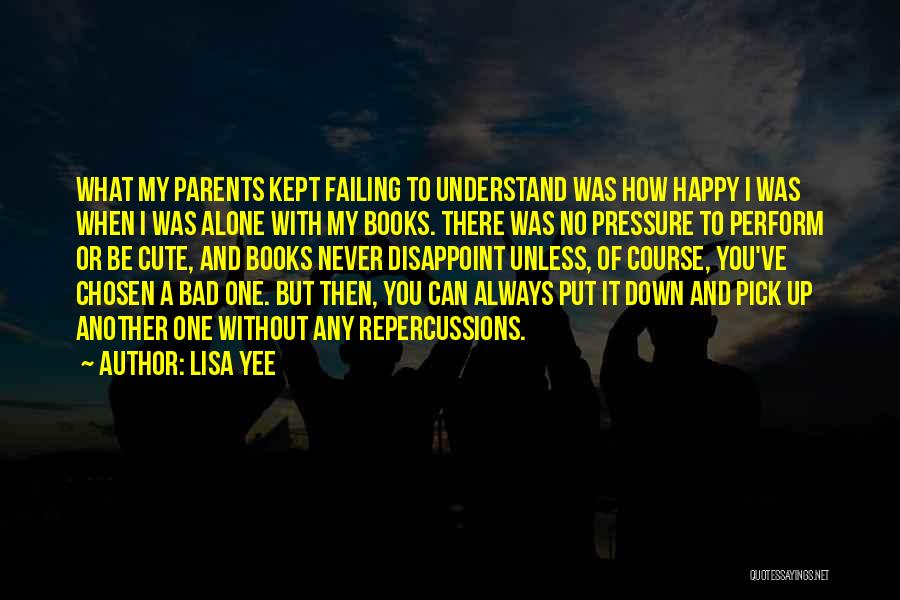 Be Happy Alone Quotes By Lisa Yee