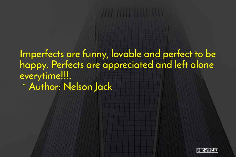 Be Happy Alone Quotes By Nelson Jack