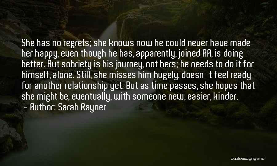Be Happy Alone Quotes By Sarah Rayner