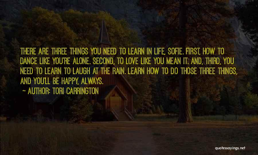 Be Happy Alone Quotes By Tori Carrington