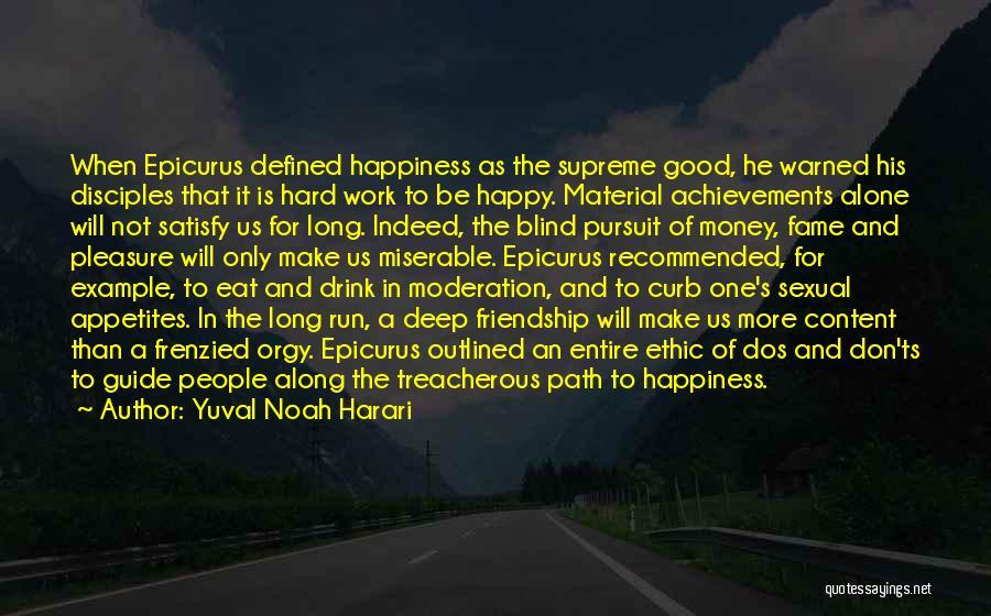 Be Happy Alone Quotes By Yuval Noah Harari