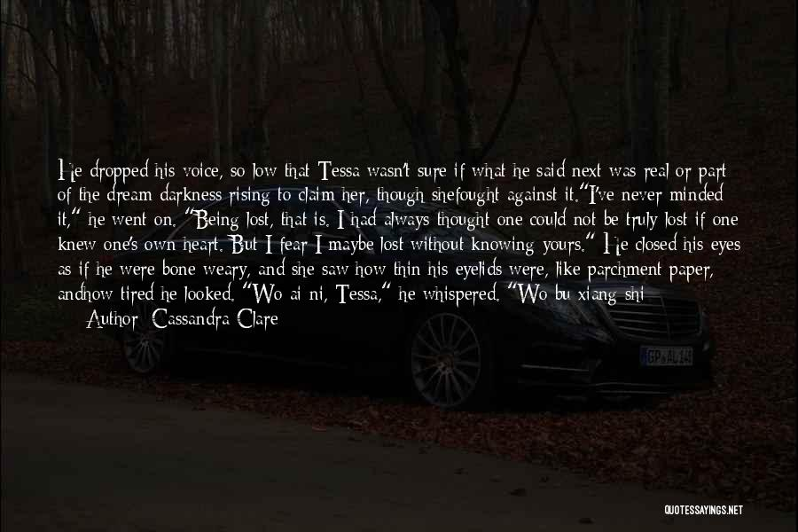 Be Lost Without You Quotes By Cassandra Clare