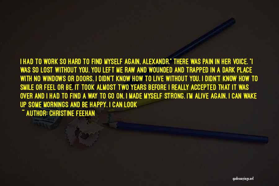 Be Lost Without You Quotes By Christine Feehan