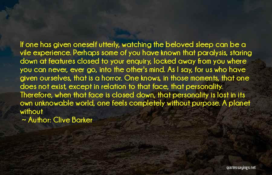 Be Lost Without You Quotes By Clive Barker