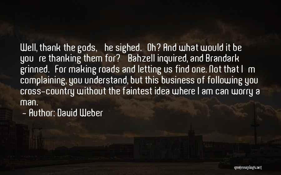 Be Lost Without You Quotes By David Weber