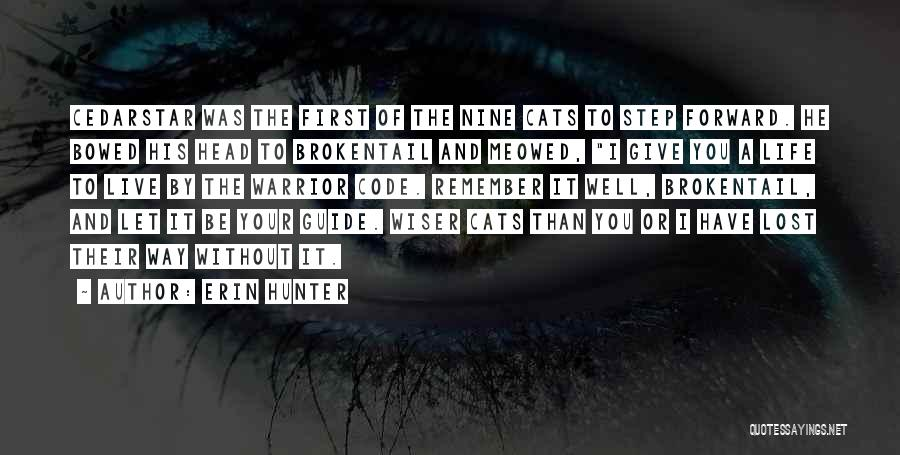 Be Lost Without You Quotes By Erin Hunter