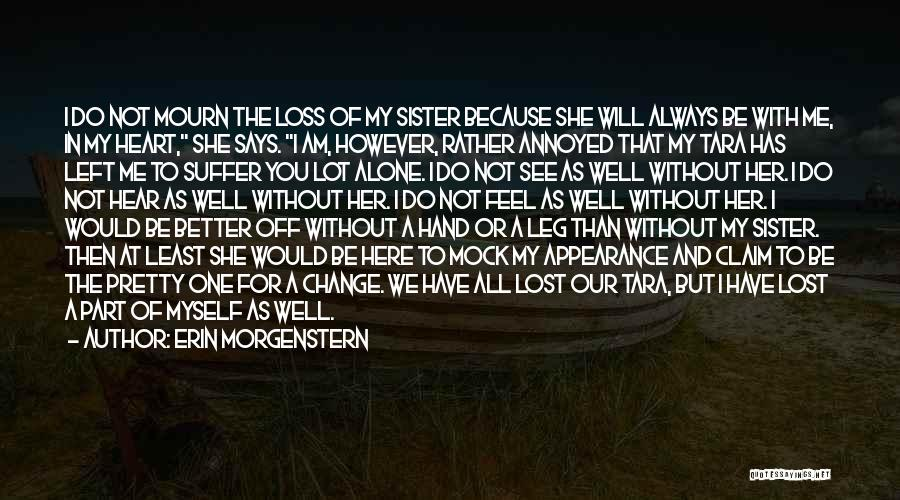 Be Lost Without You Quotes By Erin Morgenstern