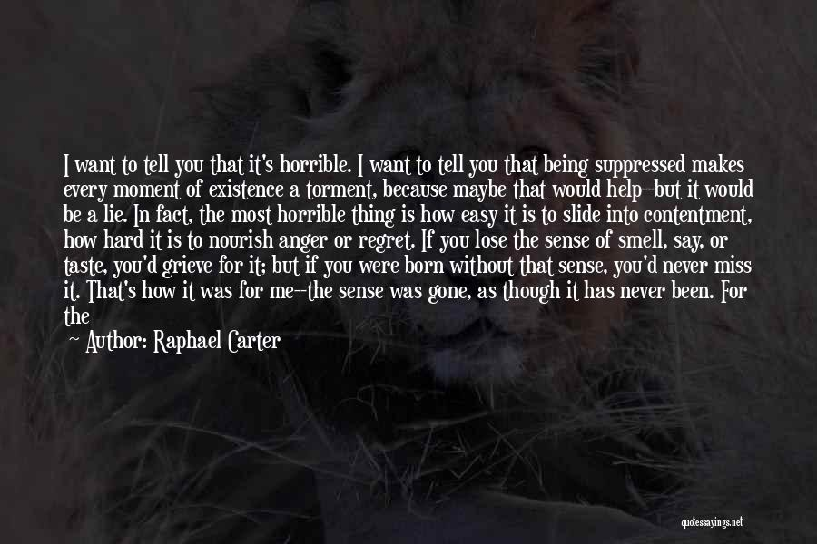 Be Lost Without You Quotes By Raphael Carter