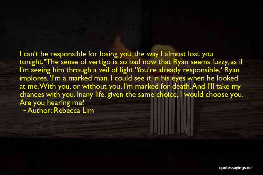 Be Lost Without You Quotes By Rebecca Lim