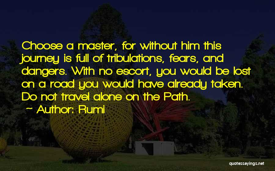 Be Lost Without You Quotes By Rumi