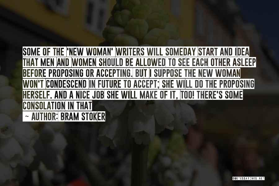 Be Nice To Each Other Quotes By Bram Stoker