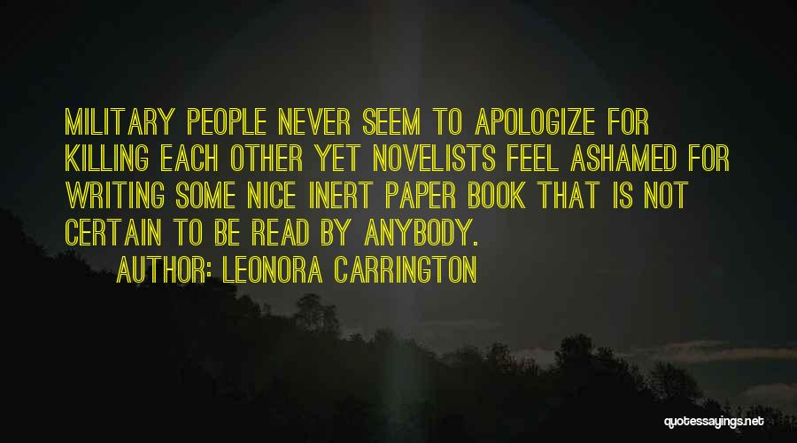 Be Nice To Each Other Quotes By Leonora Carrington
