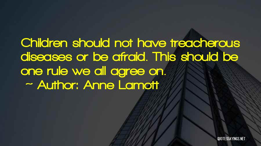 Be Not Afraid Quotes By Anne Lamott