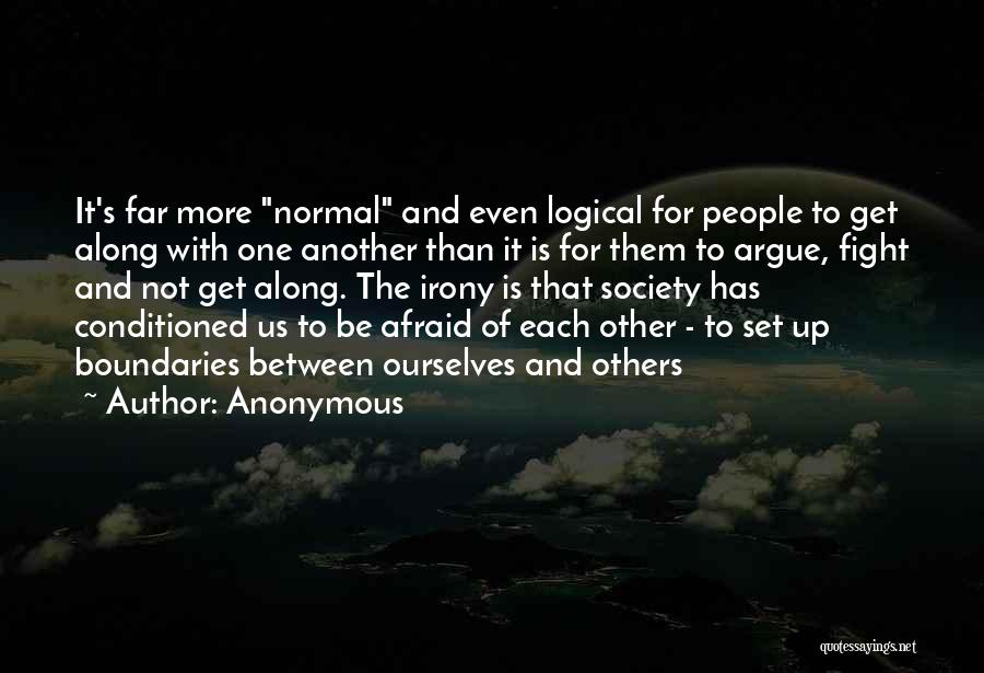 Be Not Afraid Quotes By Anonymous