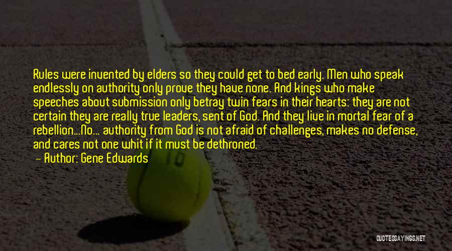 Be Not Afraid Quotes By Gene Edwards