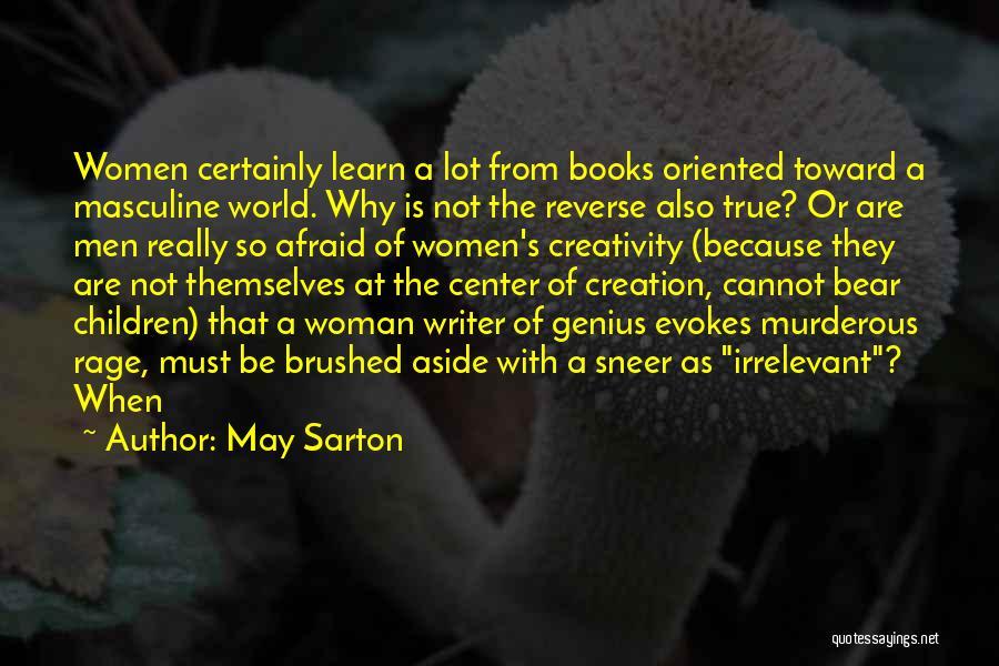 Be Not Afraid Quotes By May Sarton
