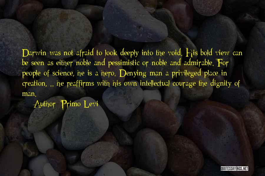 Be Not Afraid Quotes By Primo Levi