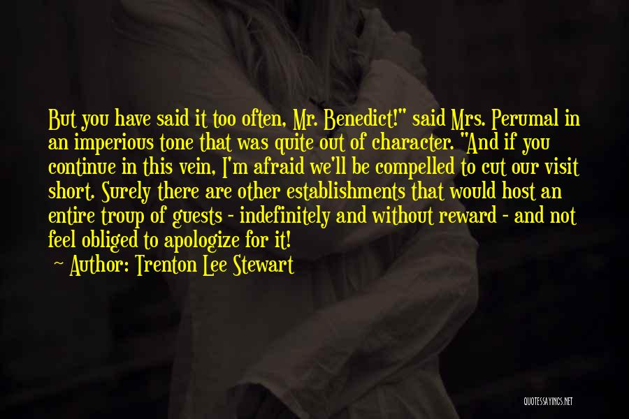 Be Not Afraid Quotes By Trenton Lee Stewart