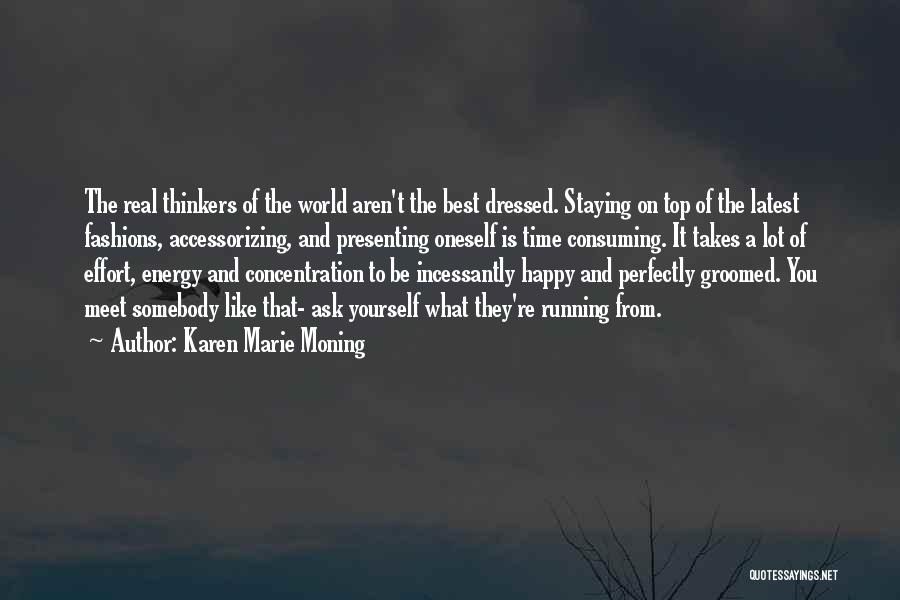 Be On Top Of The World Quotes By Karen Marie Moning