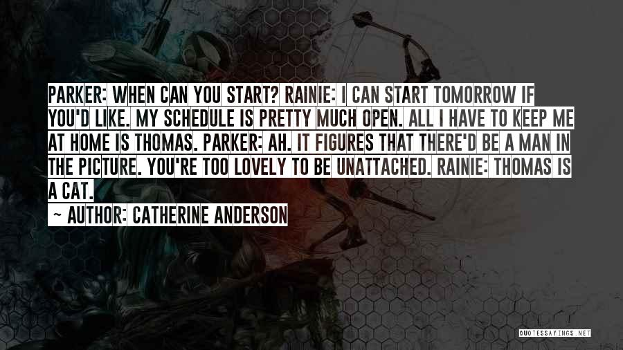 Be You Picture Quotes By Catherine Anderson