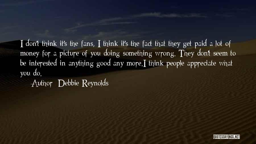Be You Picture Quotes By Debbie Reynolds