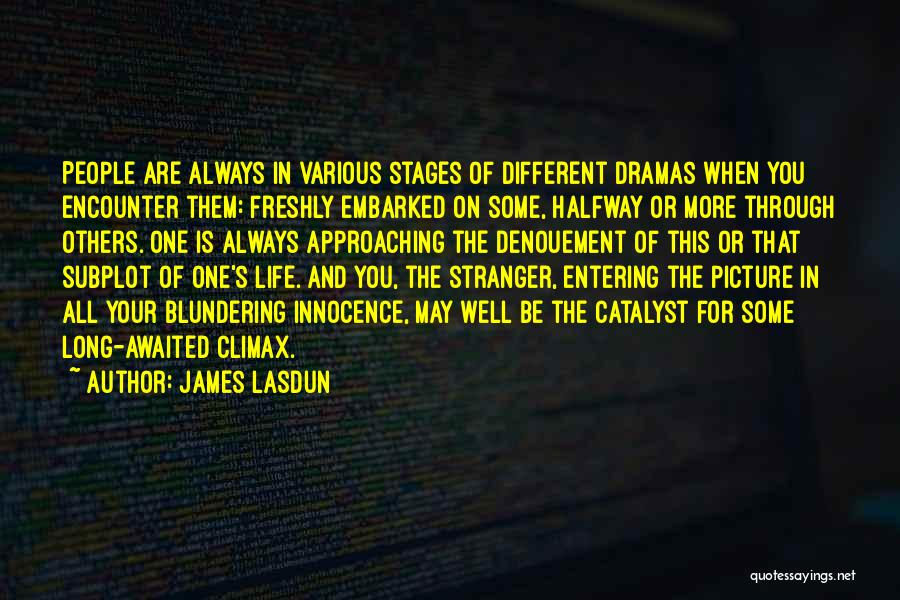 Be You Picture Quotes By James Lasdun