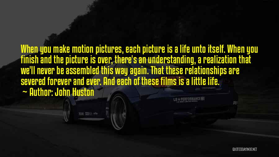 Be You Picture Quotes By John Huston