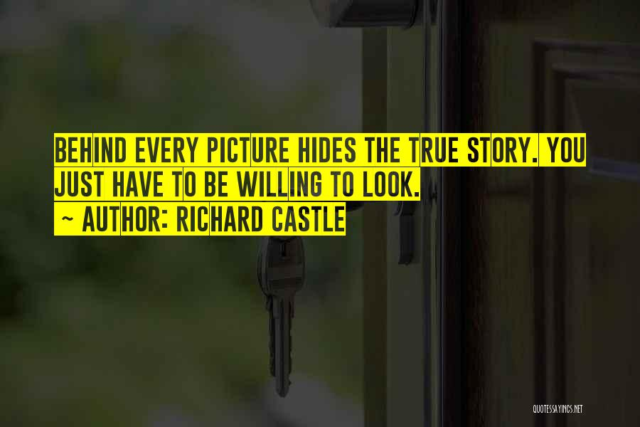 Be You Picture Quotes By Richard Castle